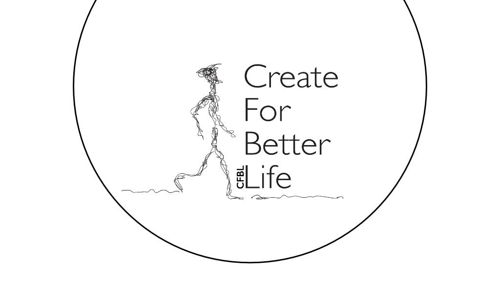 Create For Better Life - CFBL