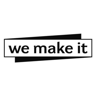 We make it