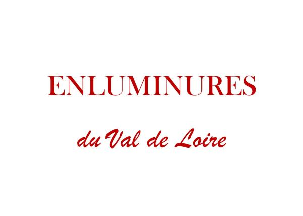ENLUMINURES DU VAL DE LOIRE