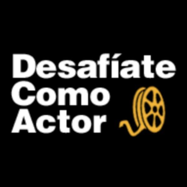 Desafíate Como Actor