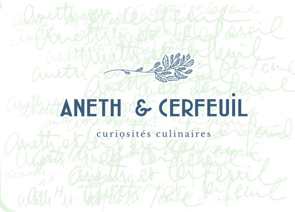 ANETH ET CERFEUIL